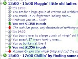 A snippet from my day as a gangster. Gosh, those little old ladies are rich!